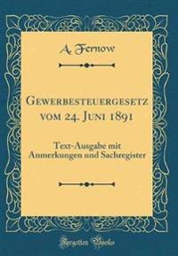 Gewerbesteuergesetz vom 24. Juni 1891