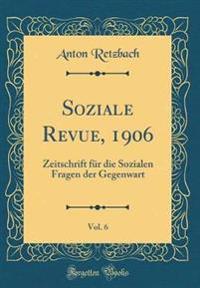 Soziale Revue, 1906, Vol. 6