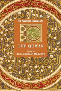 The Cambridge Companion to the Qur'an