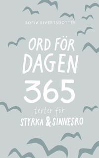 Ord för dagen 365 texter för styrka & sinnesro