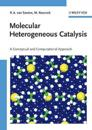 Molecular Heterogeneous Catalysis: A Conceptual and Computational Approach
