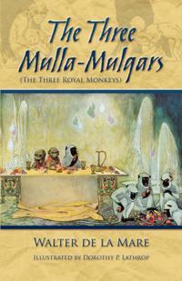 Three Mulla-Mulgars (The Three Royal Monkeys)