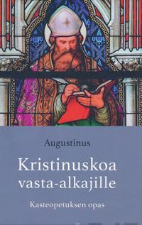 Kristinuskoa vasta-alkajille