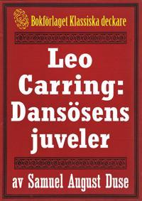 Leo Carring: Dansösens juveler. Återutgivning av minitext från 1925
