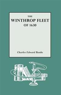 The Winthrop Fleet of 1630
