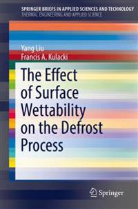 The Effect of Surface Wettability on the Defrost Process