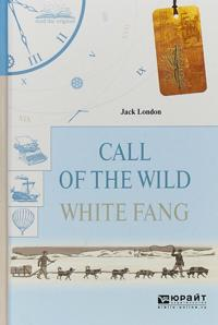 Call of the wild. White fang. Zov dikoj prirody. Belyj klyk