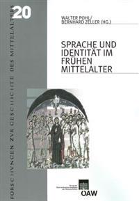 Sprache Und Identitat Im Fruhen Mittelalter