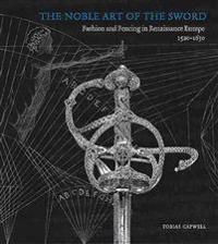 The Noble Art of the Sword