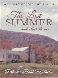 Last Summer and Other Stories