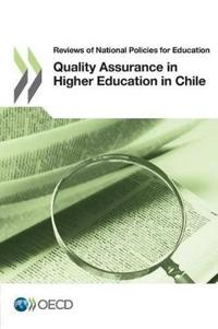 Quality Assurance in Higher Education in Chile