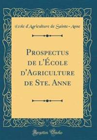 Prospectus de l'École d'Agriculture de Ste. Anne (Classic Reprint)
