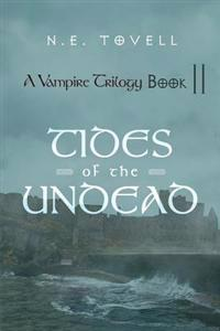 Vampire Trilogy: Tides of the Undead
