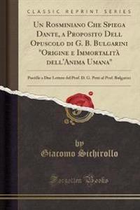 """Un Rosminiano Che Spiega Dante, a Proposito Dell Opuscolo di G. B. Bulgarini """"Origine e Immortalità dell'Anima Umana"""""""
