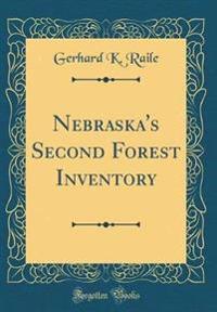 Nebraska's Second Forest Inventory (Classic Reprint)