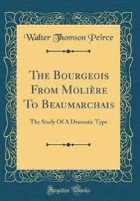 The Bourgeois From Molière To Beaumarchais