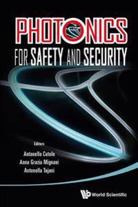 Photonics for Saftety and Security