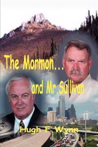 The Mormon... and Mr. Sullivan