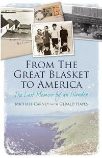 From the Great Blasket to America: The Last Memoir by an Islander