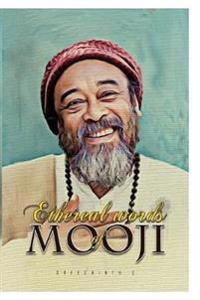 Ethereal Words of Mooji