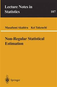 Non-Regular Statistical Estimation