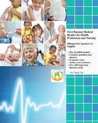 First Russian Medical Reader for Health Professions and Nursing