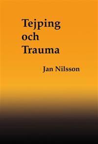 Tejping och Trauma