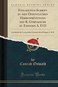Einladungs-Schrift zu den Öffentlichen Herbstprüfungen des R. Gymnasiums zu Ehingen A. D.D