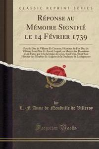 Réponse au Mémoire Signifié le 14 Février 1739