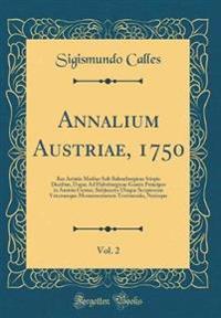 Annalium Austriae, 1750, Vol. 2