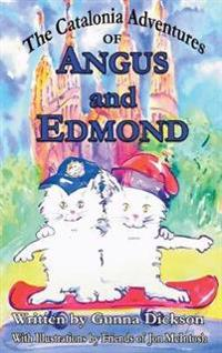 The Catalonia Adventures of Angus and Edmond