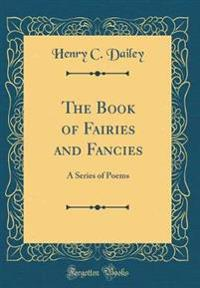 Dailey, H: Book of Fairies and Fancies