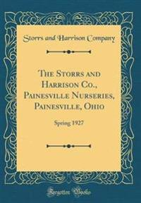 The Storrs and Harrison Co., Painesville Nurseries, Painesville, Ohio