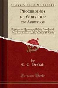 Proceedings of Workshop on Asbestos