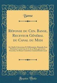 Réponse du Cen. Banse, Receveur Général du Canal du Midi