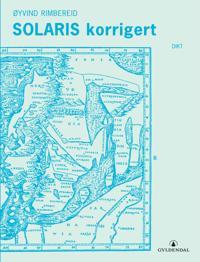 Solaris korrigert - Øyvind Rimbereid | Ridgeroadrun.org