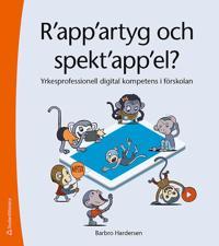 R'app'artyg och spekt'app'el : yrkesprofessionell digital kompetens i förskolan