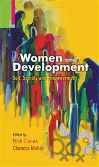 Women and Development: Self, Society and Empowerment