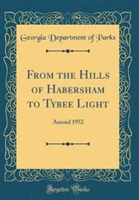 From the Hills of Habersham to Tybee Light