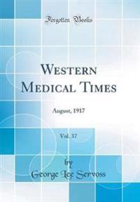 Western Medical Times, Vol. 37