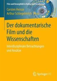 Der dokumentarische Film und die Wissenschaften