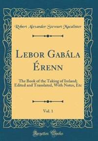 Lebor Gabála Érenn, Vol. 1