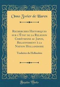 Recherches Historiques sur l'État de la Religion Chrétienne au Japon, Relativement à la Nation Hollandoise