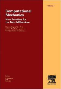 Computational Mechanics - New Frontiers for the New Millennium