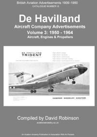 de Havilland Aircraft (Companies) Advertisements. Volume 3
