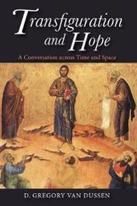 Transfiguration and Hope