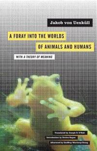 A Foray into the Worlds of Animals and Humans