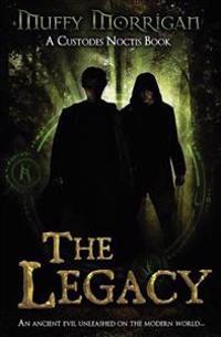 The Legacy: A Custodes Noctis Book