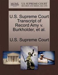 U.S. Supreme Court Transcript of Record Amy V. Burkholder, et al.