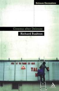 Cinema After Deleuze